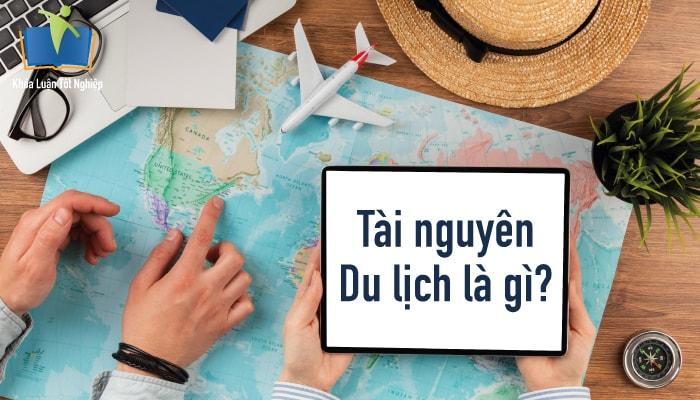 Hình ảnh tài nguyên du lịch là gì 1