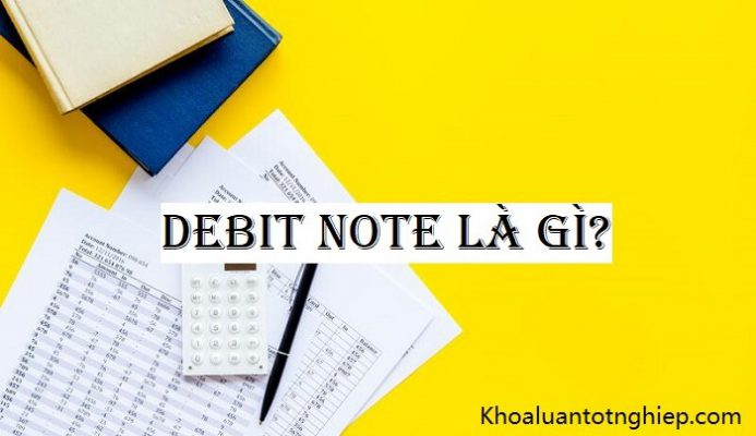 Hình ảnh Debit Note là gì 1